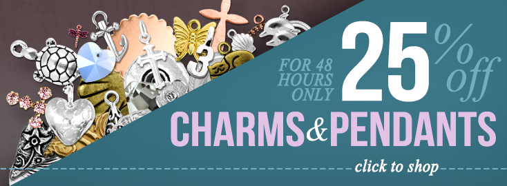 Charms and Pendants 25% Off