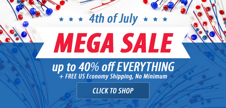 4th of July Mega Sale - up to 40% off everything and FREE US economy shipping