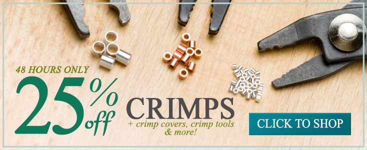 25% Off Crimps and More, plus a FREE Seed Bead Pattern