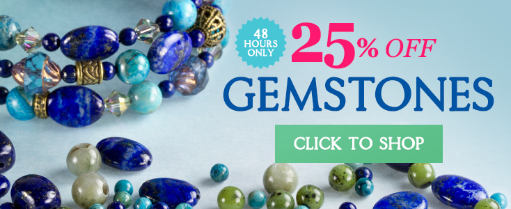 Gemstones 25% Off