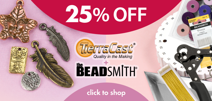 25% Off All TierraCast and Beadsmith items