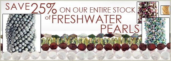 Shop today at Brightlings Beads and enjoy 25% Off all Freshwater Pearl beads, Coin Pearls, Rice Pearls, Baroque Pearls, Cultured Freshwater Pearls, Keshi Pearls and more! Always in style, design with pearls today!