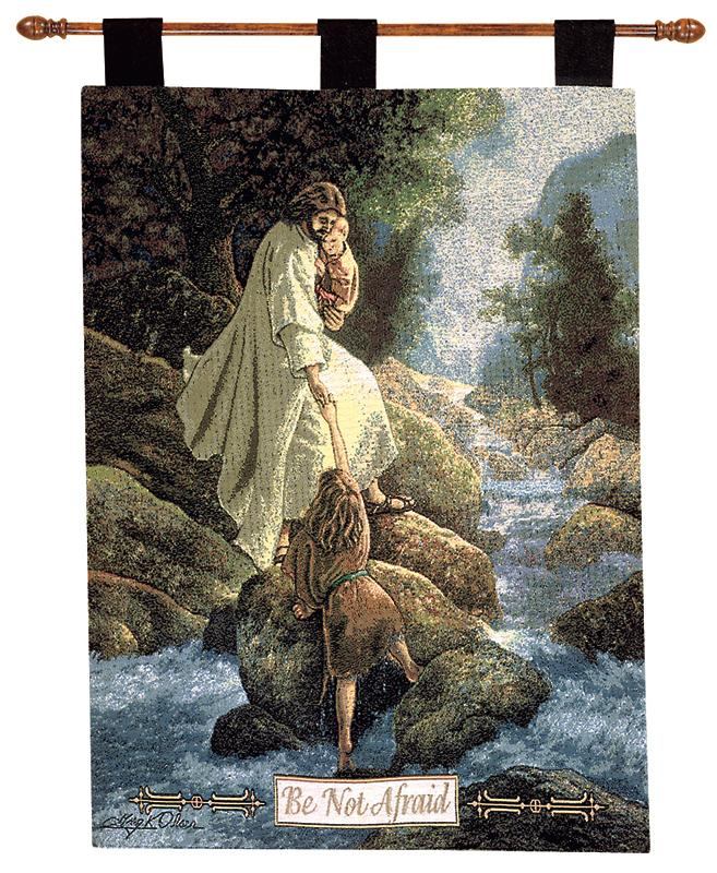 Be Not Afraid Tapestry Wall Hanging - Religious Picture, 26in X 36in