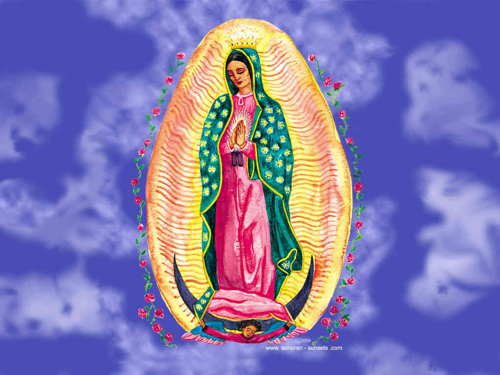 Virgin of Guadalupe Wallpaper 1024 x 768