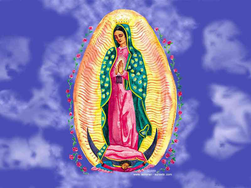 Virgin of Guadalupe Wallpaper 800 x 600