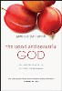 Good and Beautiful God (The) Book