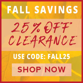 Fall Savings Event! Extra 25% Off Clearance: FALL25