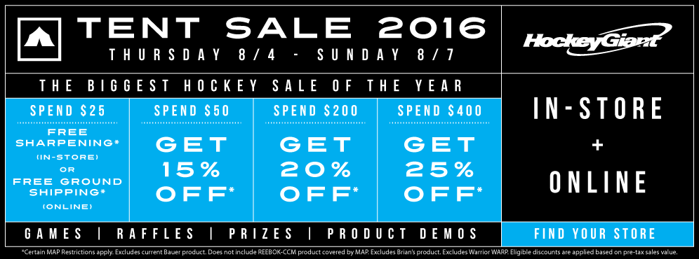 Hockey Giant Tent Sale! Save up to an EXTRA 25% OFF!
