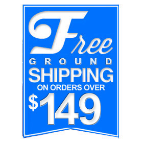 FREE Ground Shipping On Orders Over $149!
