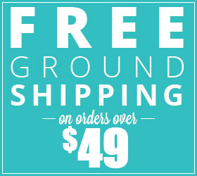 FREE Ground Shipping Over $49!