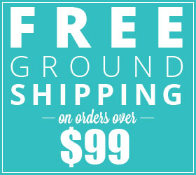 FREE Ground Shipping On Orders Over $99!