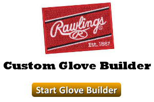 Rawlings Custom Glove Builder Start