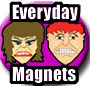 Everyday Mood Magnets, Funny Magnets, a unique gift idea
