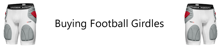 Football Girdle Guide