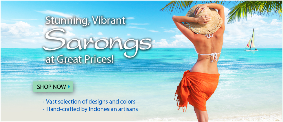Stunning, Vibrant Sarongs at Great Prices!