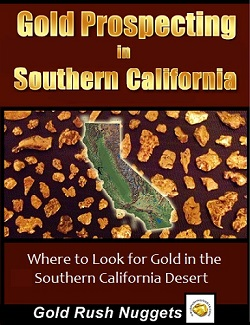 Southern California Gold Prospecting
