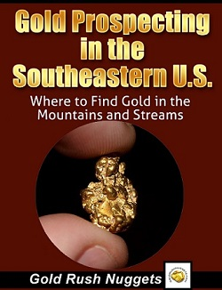 Southeast Gold Mining Georgia Alabama Virginia North Carolina Tennessee South Carolina Maryland