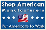 Shop American Manufacturers and Put Americans To Work!