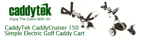 CaddyTek CaddyCruiser 150 Promotion