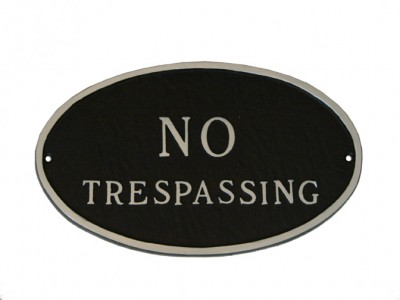 No Tresspassing Plaque