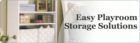 Easy Playroom Storage Solutions