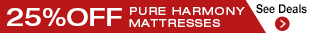 up to 25% off Pure Harmony mattresses with purchase of a bed, bunk, or set