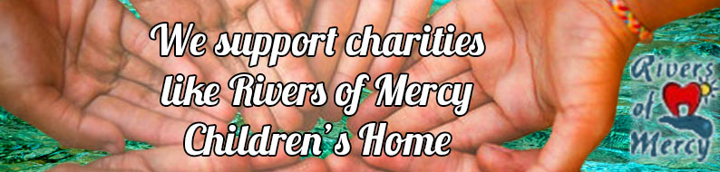 We're proud to support charities like Rivers of Mercy Children's Home