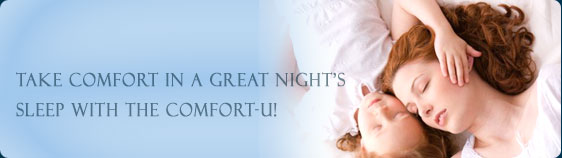 Take Comfort in a Great Night's SLEEP WITH THE COMFORT-U Full Body Pillow!