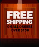 Free Shipping on All orders Over $150. 100% lowest Price Guaranteed