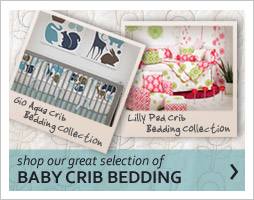 shop our baby bedding collections