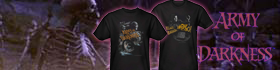 Check out our Army of Darkness Shirts!