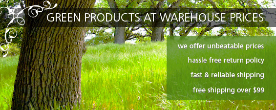 Green Products at Warehouse Prices
