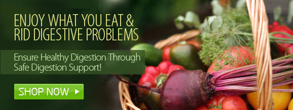 Enjoy What You Eat & Rid Digestive Problems - Ensure Healthy Digestion Through Safe Digestion Support!